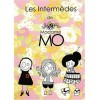 Les intermèdes de Madame Mo