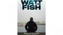 Watt The Fish