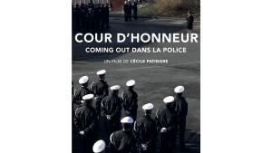 Cour d'honneur : Coming Out dans la police