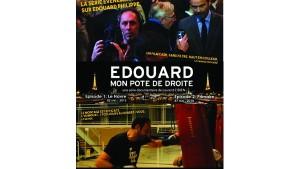Edouard, mon pote de droite : primaires