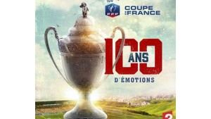 Coupe de France 100 ans d'émotions