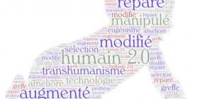 L'humain demain : réparé, augmenté, modifié