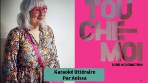 Susie Morgenstern - Karaoké littéraire - Anissa