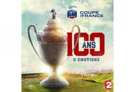 Coupe de France 100 ans d'émotions