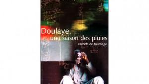 Doulaye, une saison des pluies