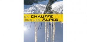 Ca chauffe sur les Alpes