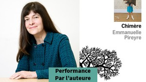 Emmanuelle Pireyre - Performance